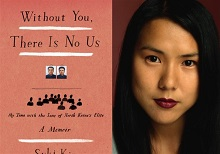 """Without You, There Is No Us Undercover Among the Sons of North Korea's Elite,"" By Suki Kim (2015)"