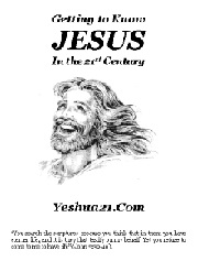 Getting to Know Jesus in the 21st Century ~ Yeshua21.Com
